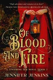 Of Blood and Fire by Jennifer Jenkins
