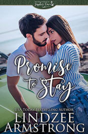 Promise to Stay by Lindzee Armstrong