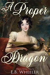 A Proper Dragon by E.B. Wheeler