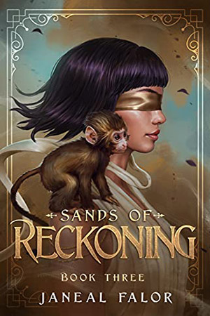 Sands of Reckoning by Janeal Falor
