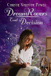 Trail of Decision by Christie Valentine Powell