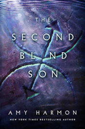 The Second Blind Son by Amy Harmon