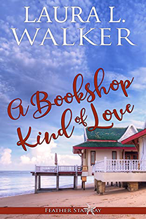 A Bookshop Kind of Love by Laura L. Walker