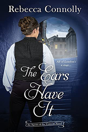 The Ears Have It by Rebecca Connolly