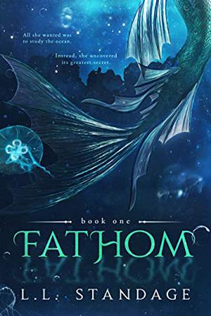Fathom by  L.L. Standage