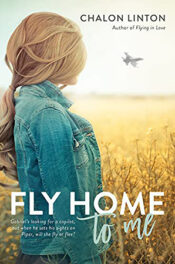 Fly Home to Me by Chalon LintonFly Home to Me by Chalon Linton