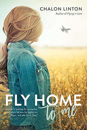 Fly Home to Me by Chalon Linton