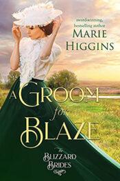 A Groom for Blaze by Marie Higgins