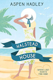 Halstead House by Aspen Hadley