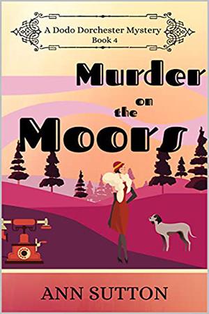 Murder on the Moors by Ann Sutton