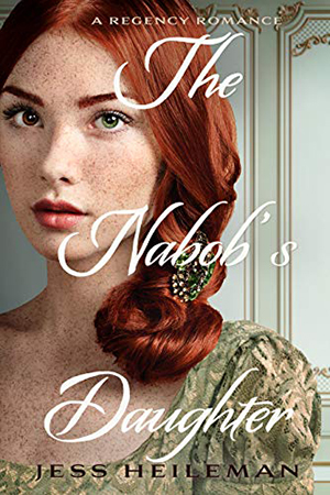 The Nabob's Daughter by Jess Heileman