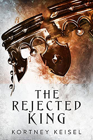 Desolation: The Rejected King by Kortney Keisel