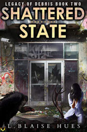 Shattered State by L. Blaise Hues