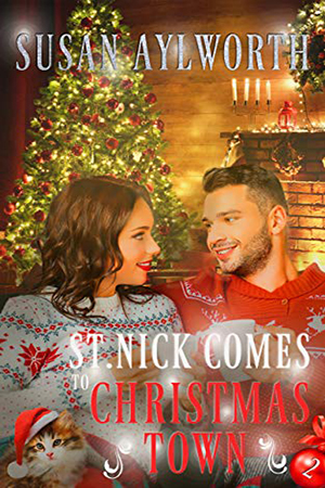 St. Nick Comes to Christmas Town by Susan Aylworth