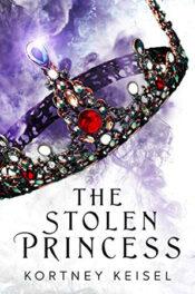 The Stolen Princess by Kortney Keisel