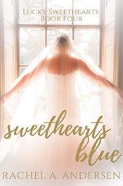 Sweethearts Blue by Rachel A. Andersen Sweethearts Blue by Rachel A. Andersen