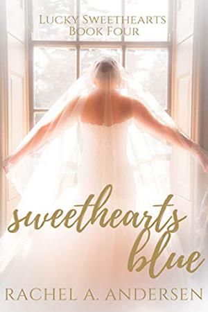 Sweethearts Blue by Rachel A. Andersen