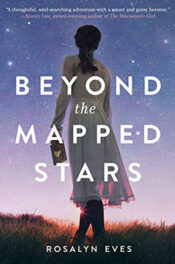 Beyond the Mapped Stars by Rosalyn Eves