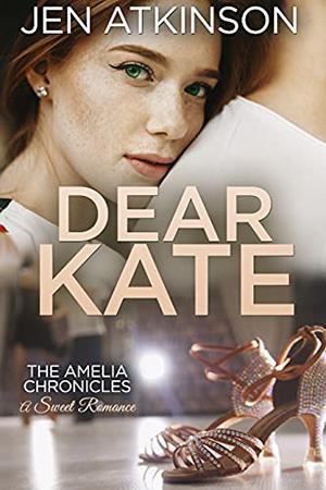 Dear Kate by Jen Atkinson