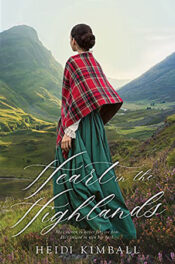Heart in the Highlands by Heidi Kimball
