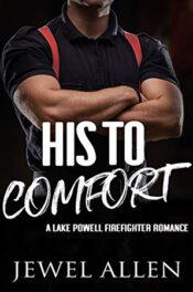 His to Comfort by Jewel Allen