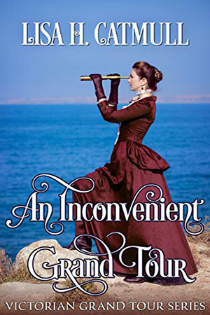An Inconvenient Grand Tour by Lisa H. Catmull