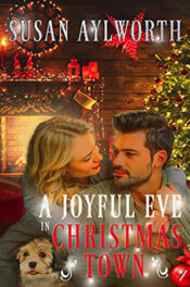 A Joyful Eve in Christmas Town by Susan Aylworth