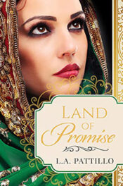 Land of Promise by L.A. Pattillo
