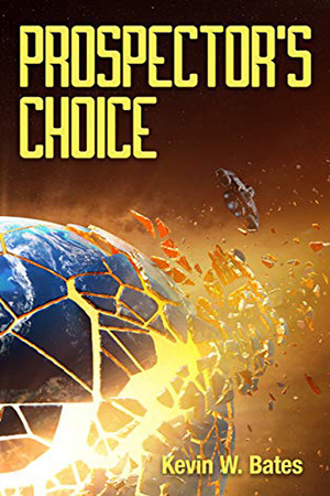 Artifact: Prospector's Choice by Kevin W. Bates