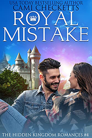 Royal Mistake by Cami Checketts