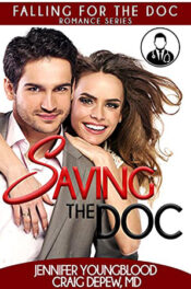 Saving the Doc by Jennifer Youngblood and Craig Depew