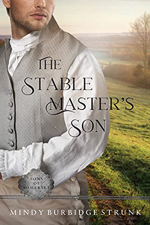 The Stable Master's Son by Mindy Burbidge Strunk