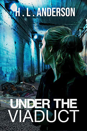 Under the Viaduct by H.L. Anderson
