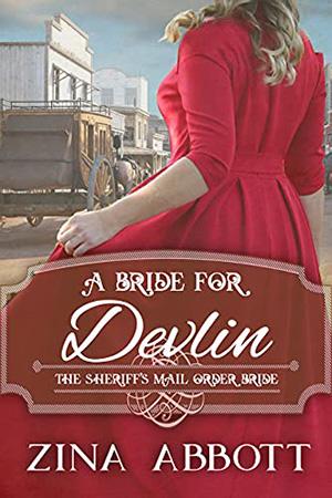 A Bride for Devlin by Zina Abbott