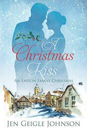 A Christmas Kiss by Jen Geigle JohnsonA Christmas Kiss by Jen Geigle Johnson