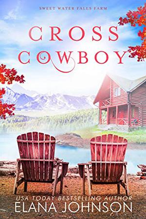 Cross Cowboy by Elana Johnson