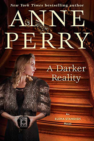 Elena Standish: A Darker Reality by Anne Perry