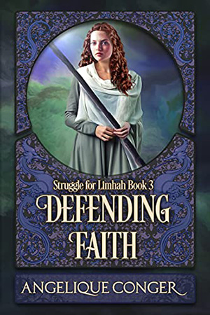 Struggle for Limhah: Defending Faith by Angelique Conger