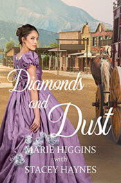 Diamonds and Dust by Marie Higgins and Stacey Haynes