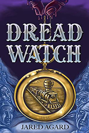 Dread Watch by Jared Agard