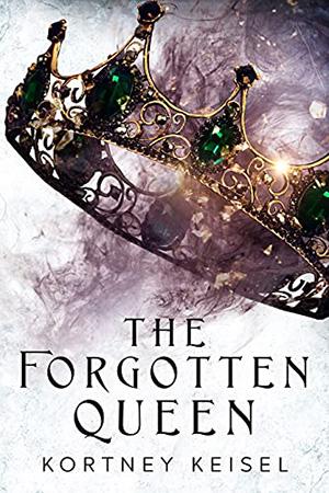 Desolation: The Forgotten Queen by Kortney Keisel