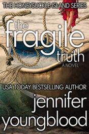 The Fragile Truth by Jennifer Youngblood