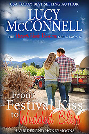 From Festival Kiss to Wedded Bliss by Lucy McConnell