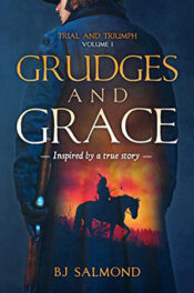 Grudges and Grace by BJ SalmondGrudges and Grace by BJ Salmond