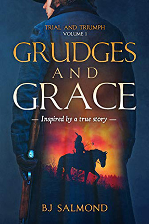 Grudges and Grace by BJ Salmond