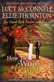 How to Woo a Cowgirl by Lucy McConnell and Ellie Thornton