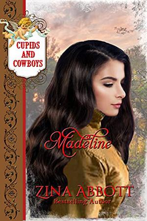 Madeline by Zina Abbott