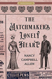 The Matchmaker's Lonely Heart by Nancy Campbell AllenThe Matchmaker's Lonely Heart by Nancy Campbell Allen