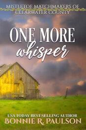 One More Whisper by Bonnie R. Paulson