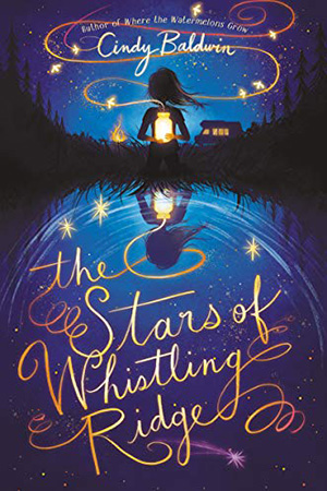 The Stars of Whistling Ridge by Cindy Baldwin